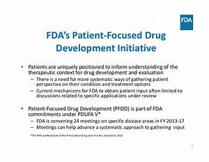 From Patient Focus Drug to Development to a Patient ...