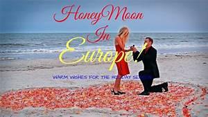 cheap honeymoon destination in europe cheapest hotel and With cheap honeymoon destinations in us