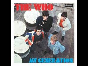 The Who - My Generation - YouTube  My