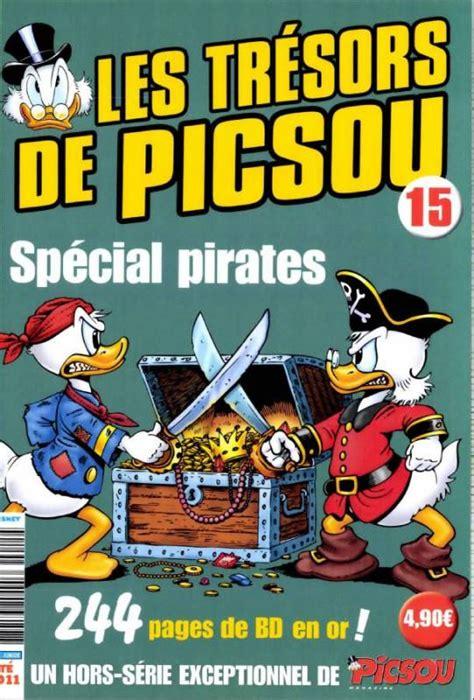 picsou hors serie 15 les tr 233 sors de picsou sp 233 cial pirates