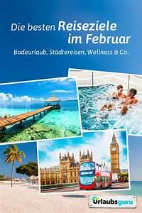 Beste Reiseziele Im Februar : die besten reiseziele im februar 2020 reiseziele je ~ A.2002-acura-tl-radio.info Haus und Dekorationen