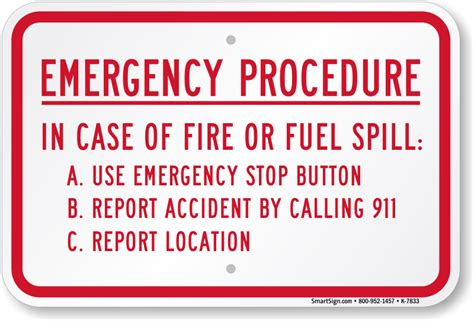 Emergency Procedure, In Case Of Fire Or Fuel Spill Sign