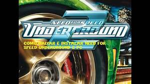 Como Baixar E Instalar Need For Speed Underground 2 Pc