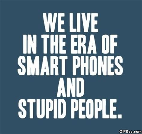 clever quotes  stupid people quotesgram