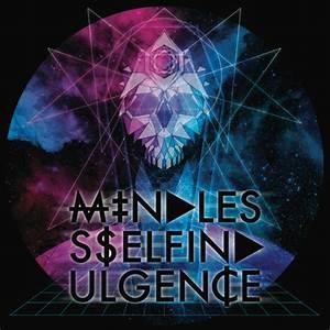 MINDLESS SELF INDULGENCE (11:40)