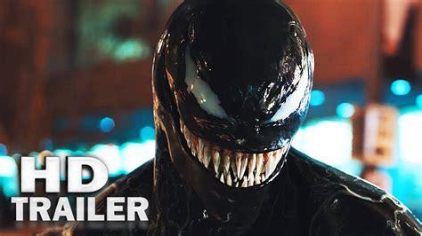 Venom  Trailer #2 Official [hd] 2018 Movie Tom Hardy