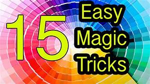 Easy Magic Tricks 15 tricks REVEALED / EXPLAINED | Doovi
