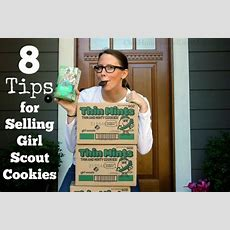 8 Tips For Selling Girl Scout Cookies  One Hundred Dollars A Month