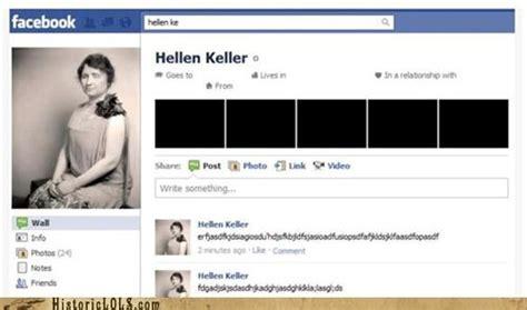 helen keller finally joins facebook historic lols
