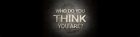 Who Do You Think You Are?  Turningpoint Church West