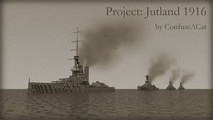 Project  Jutland 1916  The Battle Of Jutland