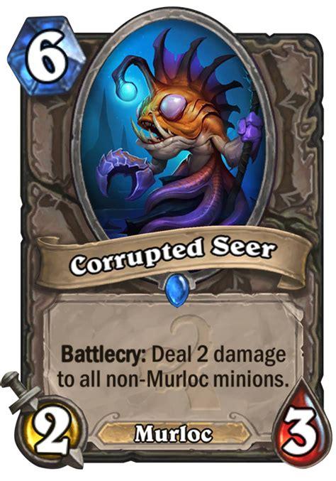 corrupted seer hearthstone card hearthstone top decks