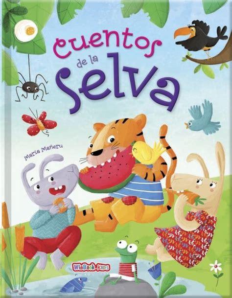 Cuentos De La Selva, Cuentos Infantiles Libro Infantil
