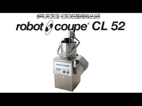 robot coupe cl52 processador industrial robot coupe cl52 by pucci cozinhas