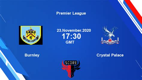 Burnley vs Crystal Palace Dream11 Today Soccer Match ...