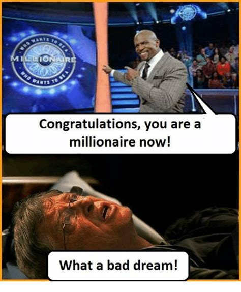 Congratulations You Are A Millionaire Now! What A Bad