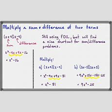 Multiplying The Sum & Difference Of Two Terms Youtube