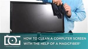 How Do I Clean My Computer Screen