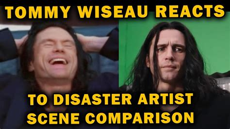 Tommy Wiseau Memes - tommy wiseau reacts to disaster artist and the room scene comparison youtube