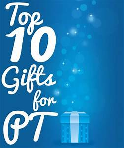 MultiBrief Top 10 ts for physical therapists