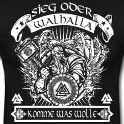 walhalla sprüche suchbegriff quot walhalla quot t shirts spreadshirt