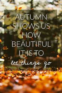 that must be why I love autumn | Inspirational quotes ...