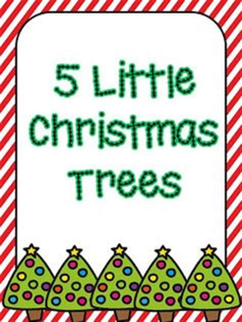 christmas tree songs for preschoolers song five christmas trees standing all alone 8795