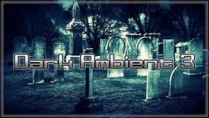 Dark, Ambient, 3