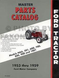 Ford Naa And Golden Jubilee Tractor Parts Book Master