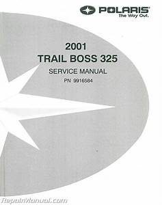 2001 Polaris Trail Boss 325 Atv Service Manual