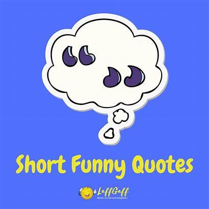 Quotes Short Funny Laffgaff Laughter