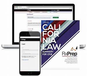 Rxprep 2018 California Law Summary For Cpje Online Course