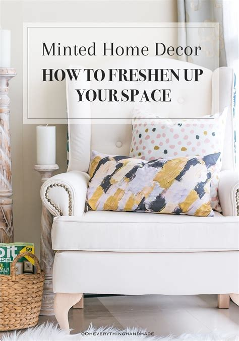 Your Home Decor by Minted Home Decor How To Freshen Up Your Space 187 Oh