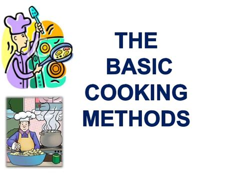 basics of cuisine the basic cooking methods