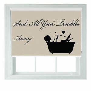 Soak Away Quote... Roller Blinds Quotes