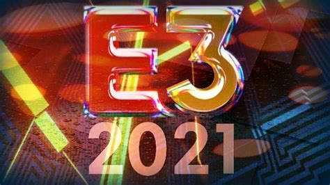 E3 2021 Events Schedule, Sony Reportedly Skipping ...
