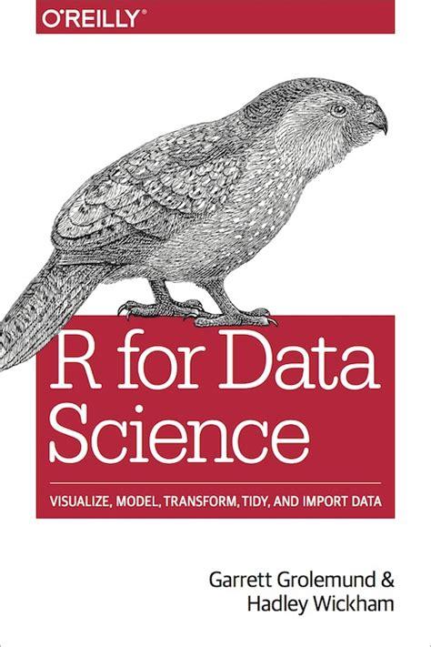 R For Data Science By Garrett Grolemund — Reviews