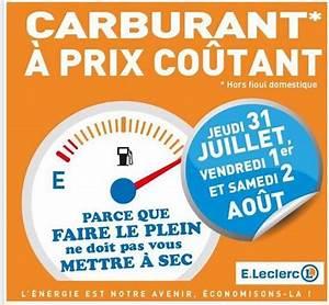 Leclerc Prix Carburant : carburants prix coutants chez leclerc du 31 juillet au 2 aout ~ Medecine-chirurgie-esthetiques.com Avis de Voitures