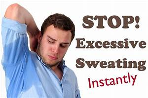 Excessive Sweating How To Stop Excessive Armpit Sweating