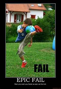 Funny Motivational Pictures: Epic Fail Posters