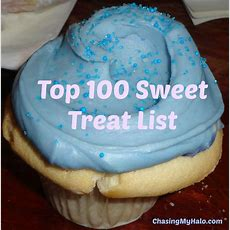 Top 100 Sweet Treat List (#52weeksa4a)  Chasing My Halo