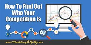 How To Find Out Who Your Competition Is | Small Business ...