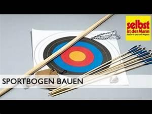 Katapult Selber Bauen : sportbogen bauen ~ Yasmunasinghe.com Haus und Dekorationen