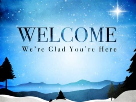 ca christmas welcome message 12 13 2015 announcements