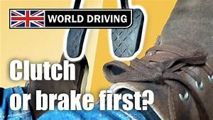 Clutch Or Brake First When Stopping Or Slowing Down