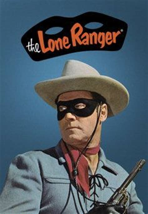 The Lone Ranger Original by 1000 Images About The Lone Ranger On Ranger