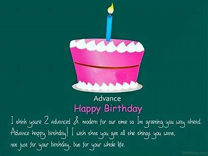 Advance Birthday Wishes Happy Wish Things Want