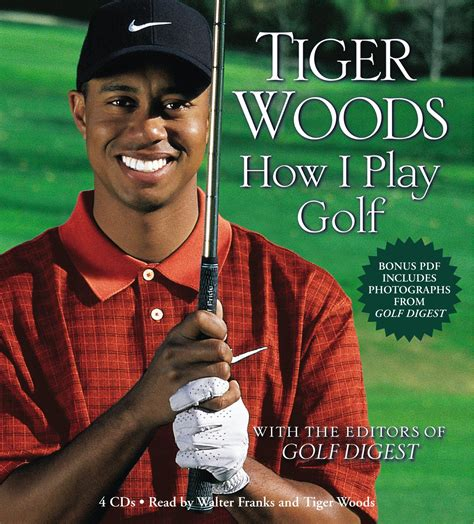 Tiger Woods: How I Play Golf by Tiger Woods - Books ...