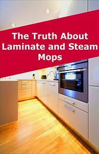 Can you use a steam mop on laminate floors steam mop for Can you steam clean laminate floors