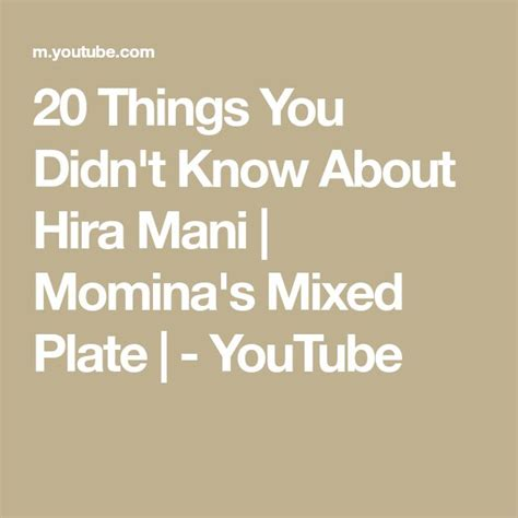 20 Things You Didn't Know About Hira Mani | Momina's Mixed ...